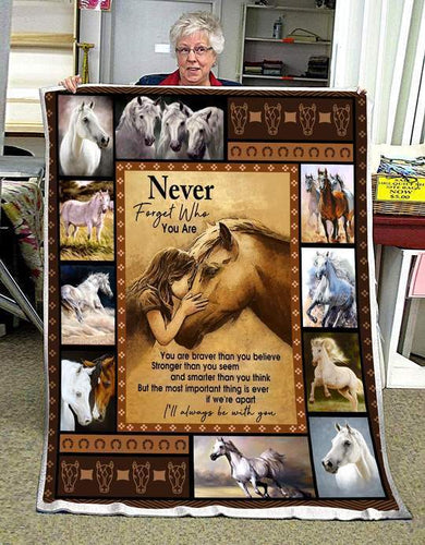 Daughter Son Horse Blanket - Never forget who you are you are braver than you believe - Fleece Blanket - Family Presents