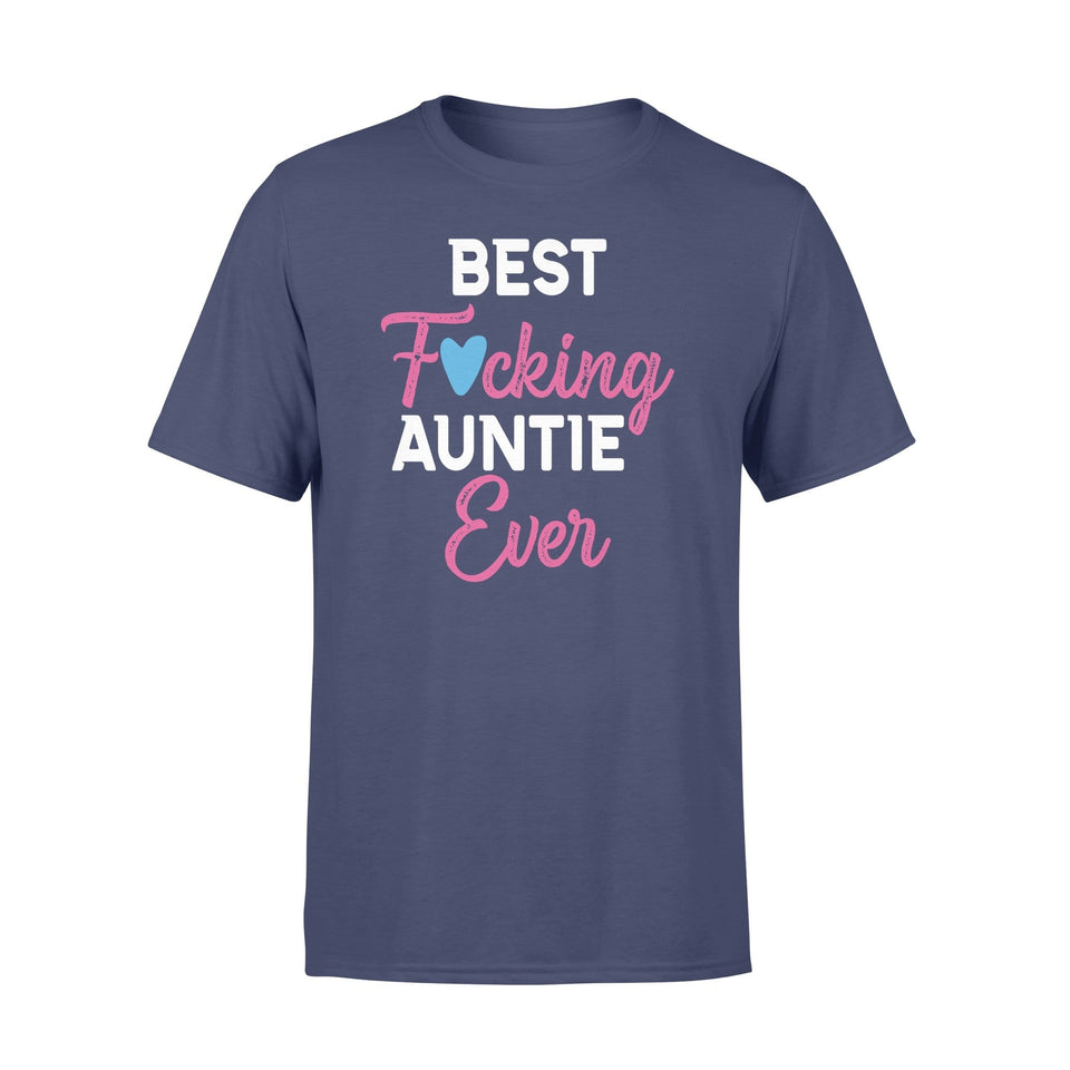 Best Fcking Auntie Ever - Standard T-shirt - Family Presents