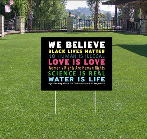 Signs Of Justice We Believe Yard Sign