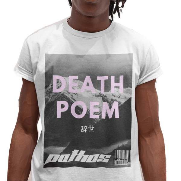 Death Poem Tee - Pathos Of Things