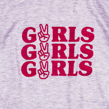 Load image into Gallery viewer, Girls Girls Girls Tee