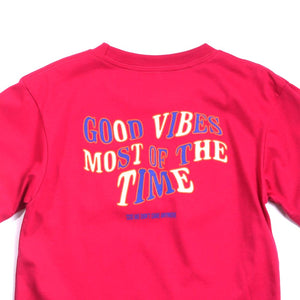 Good Vibes Most of the Time Girls Tee