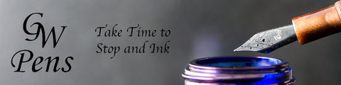 GW Pens - Take time to stop and ink