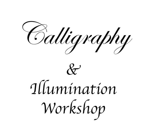 Calligraphy & Illumination Workshop