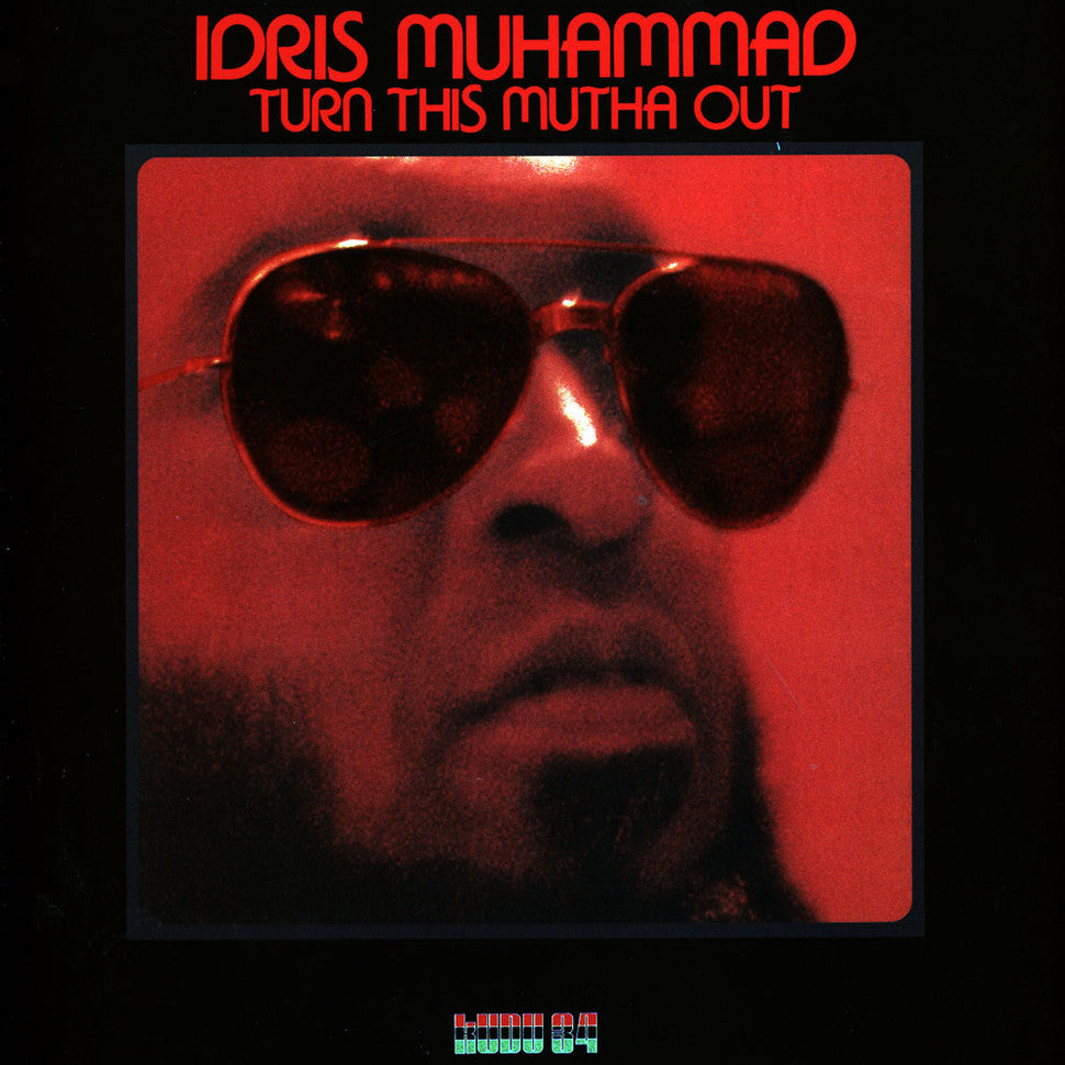 Idris Muhammad - Turn This Motha Out