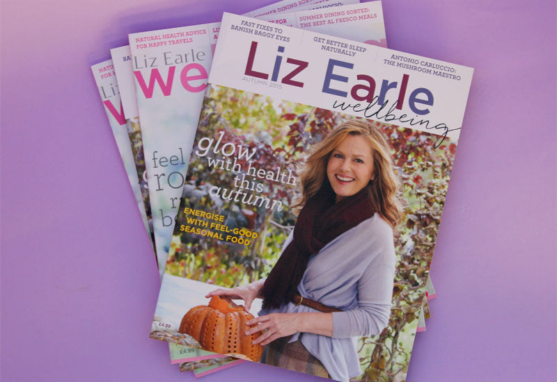 Liz Earle Wellbeing Magazine