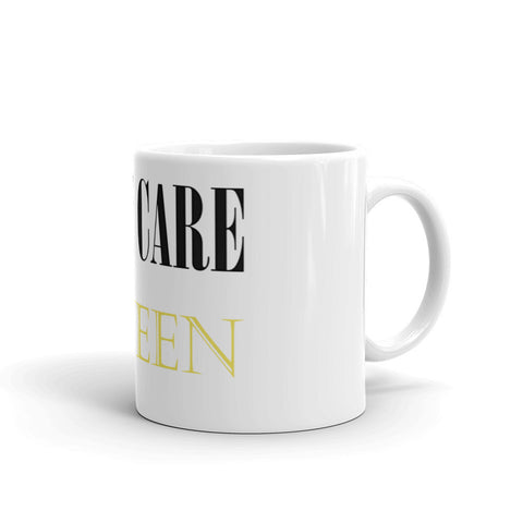 Self Care Queen Mug