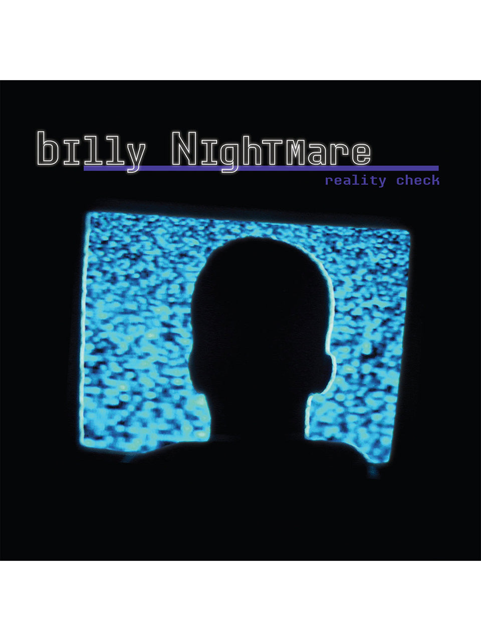 Billy Nightmare/Reality Check