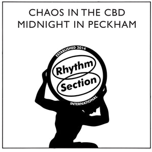Chaos in the CBD/Midnight In Peckham