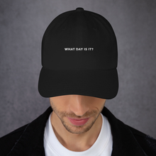 Load image into Gallery viewer, What Day Is It? Unstructured Cap (Black)
