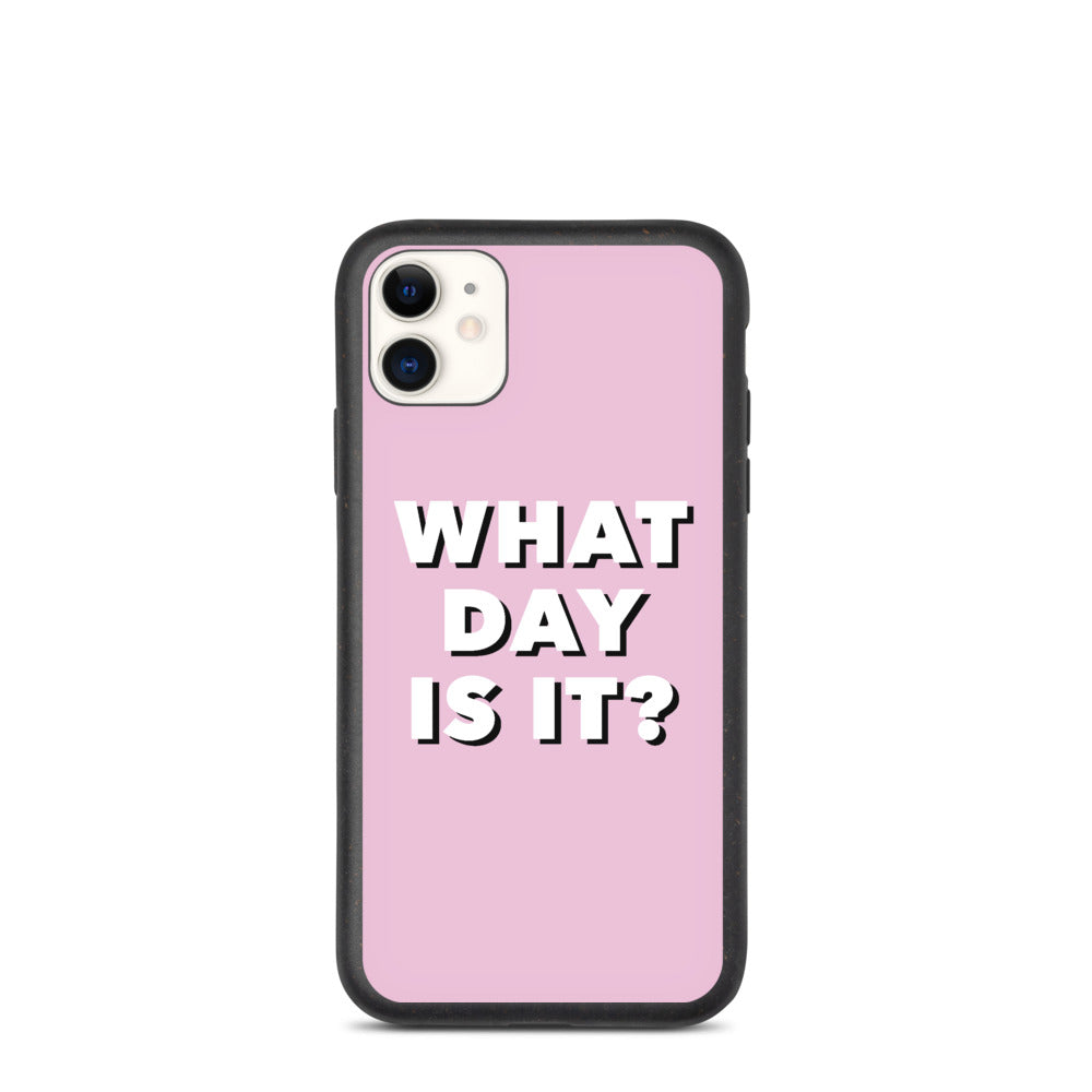 What Day Is It? Biodegradable iPhone Case (Pink)