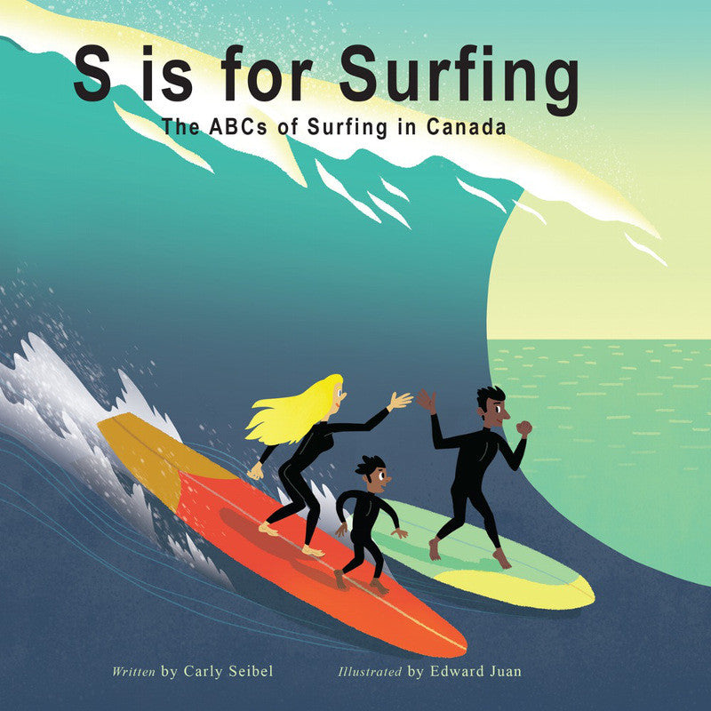 S is for Surfing - The ABCs of Surfing in Canada