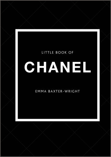 The Little Book of Chanel: New Edition -
