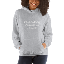 Load image into Gallery viewer, Anti Racist Social Club Zero Tolerance Unisex Hoodie