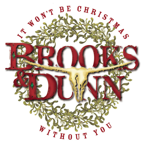 Brooks & Dunn - It Won't Be Christmas Without You (CD)