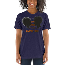 "Load image into Gallery viewer, Unisex ""We Are the Blueprint"" Short sleeve t-shirt"
