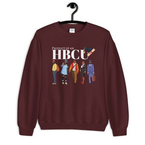 "Unisex ""Product of An HBCU"" Sweatshirt"