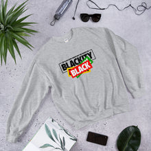 "Load image into Gallery viewer, Unisex ""Blackity, Black, Black"" Sweatshirt"