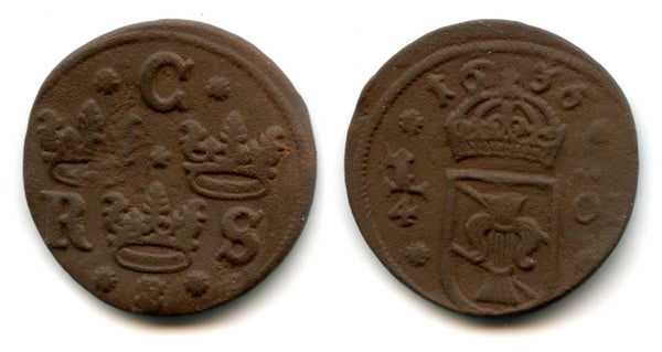 Rare large copper 1/4 ore of Christina (1632-1654), dated 1636, Nyköping mint, Kingdom of Sweden (KM 152.2)