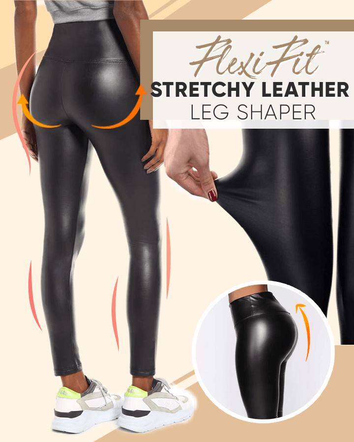FlexiFit™ Stretchy Leather Leg Shaper