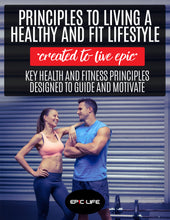 Load image into Gallery viewer, Principles To Living A Healthy And Fit Lifestyle