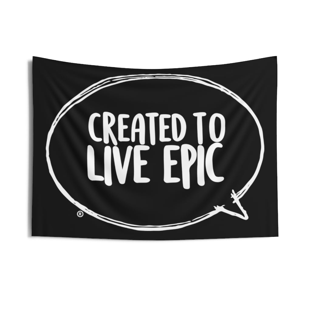 Created To Live Epic Indoor Wall Tapestries