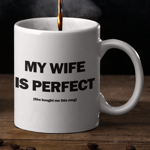 Valentine gift - MP3001 - My Wife Is Perfect - Mug