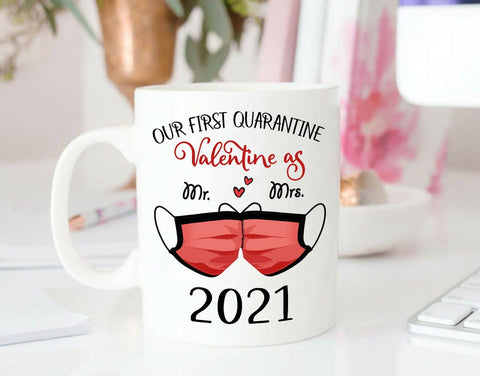 Valentine gift - MP3001 - Our First Quarantine Valentine - Mug