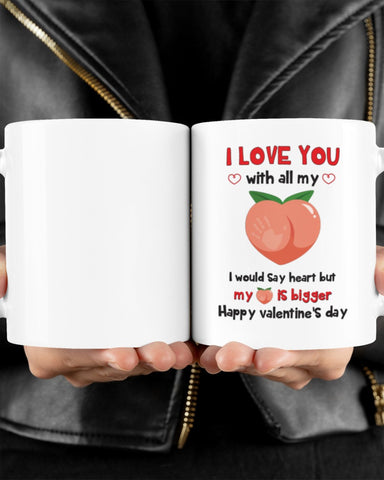 Valentine gift - MP2601 - I love you with all my butt - Mug
