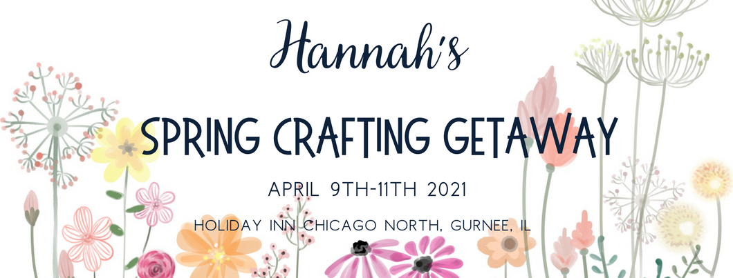 Spring Crafting Getaway $100 Full Payment