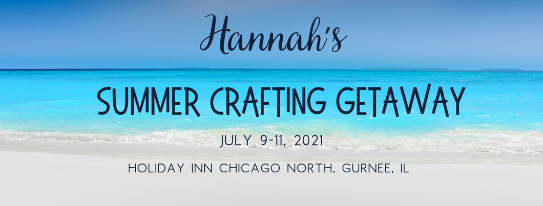Summer Crafting Getaway $100 Full Payment