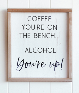 Wall Art - Coffee Benched, Alcohol Up - 30x34