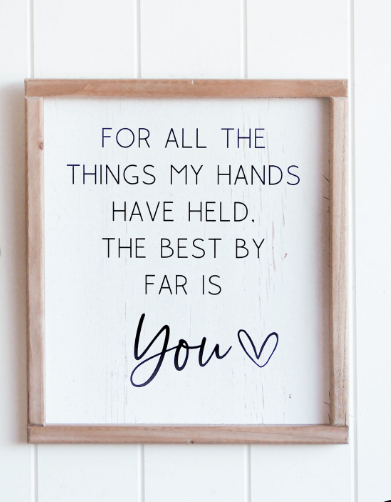 Quote Wall Art - Hands Held You - 30x34