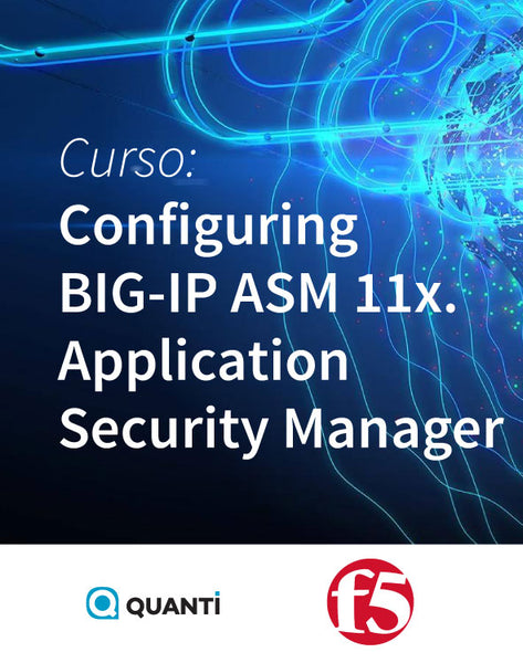 Configuring BIG-IP ASM 11x. Application Security Manager - f5