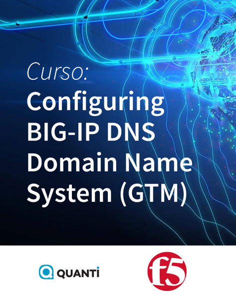 Configuring BIG-IP DNS Domain Name System (GTM) - f5