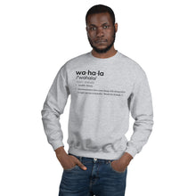 Load image into Gallery viewer, Wahala x Defined Unisex Sweatshirt