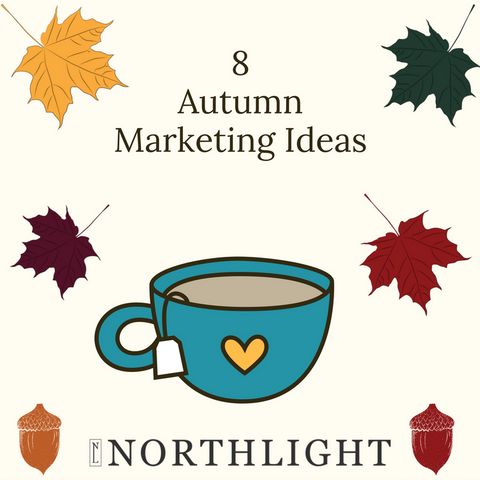 8 autumn marketing ideas for retailers