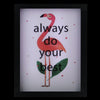 "LED Lighted 'Always Do Your Best' Flamingo Framed Light Box 9"" x 7"""