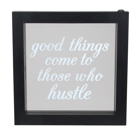 "9"" B/O LED Lighted ""Good Things Come to Those Who Hustle"" Silkscreen Framed Light Box"
