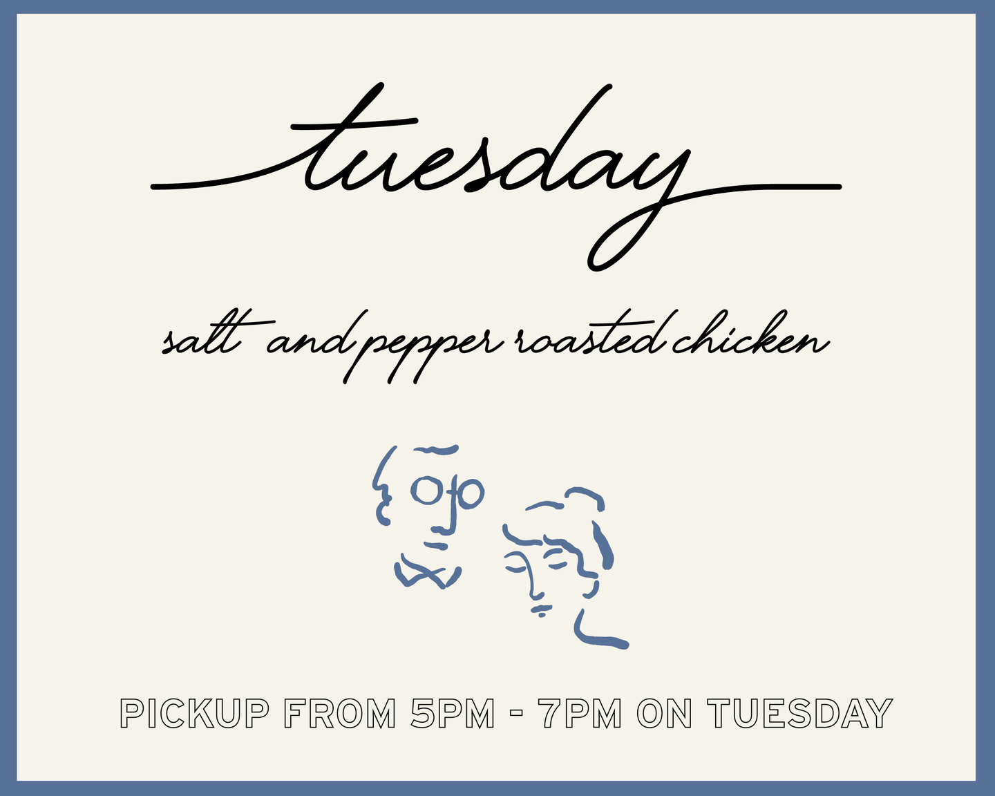 Salt and Pepper Roasted Chicken - Tuesday Pickup Only 5pm-7pm