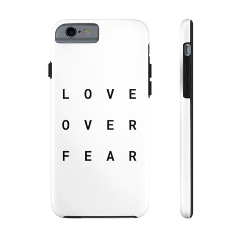 LOVE OVER FEAR Case Mate Tough Phone Cases