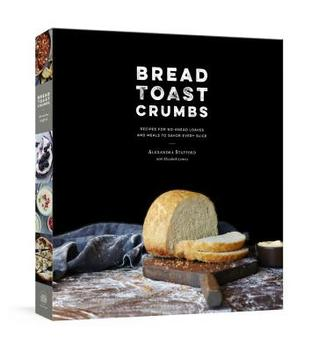 Bread Toast Crumbs: A Cookbook