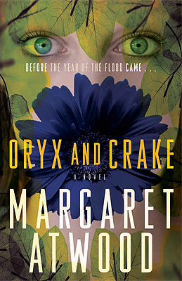 Oryx and Crake (Maddaddam Trilogy #1)