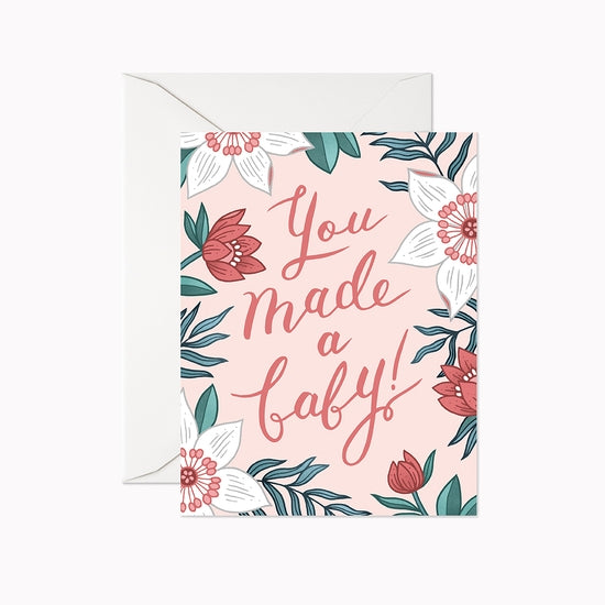 You Made A Baby Card