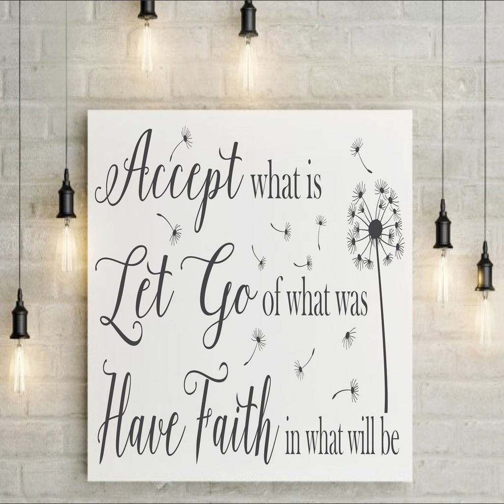 Accept What Is Let Go Stencil - Superior Stencils