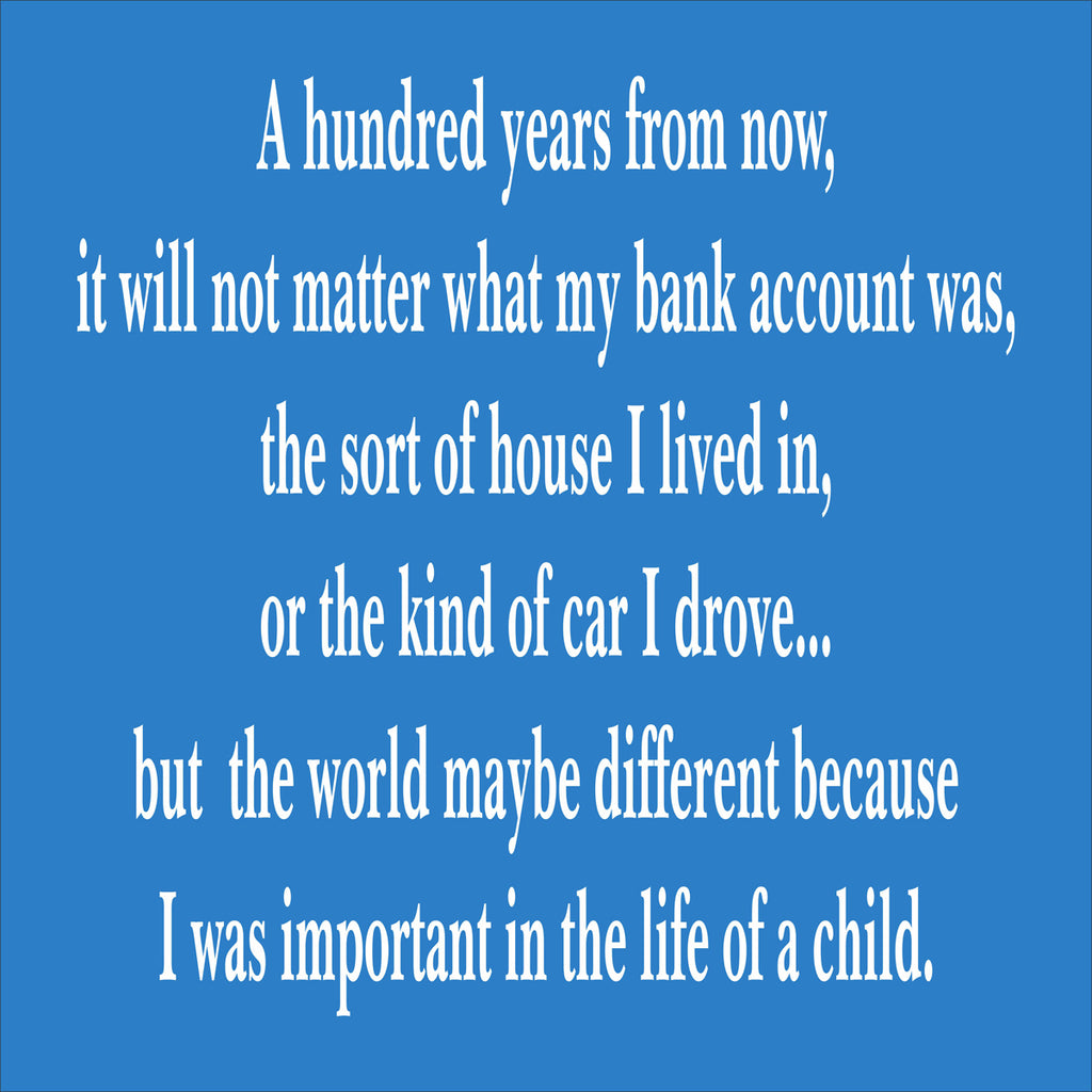 A hundred years from now Stencil - Inspirational Stencil - Superior Stencils