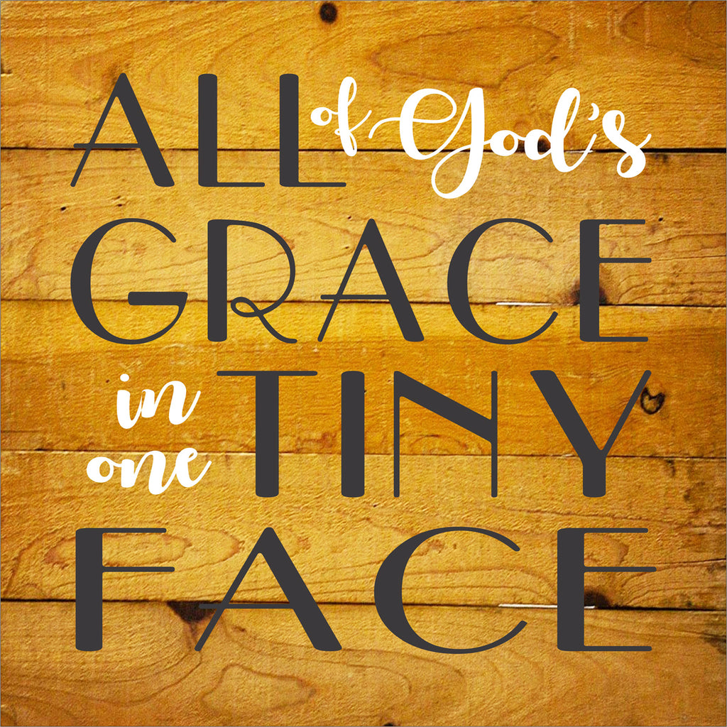 All of God's Grace in one Tiny Face - Baby Stencil - Superior Stencils