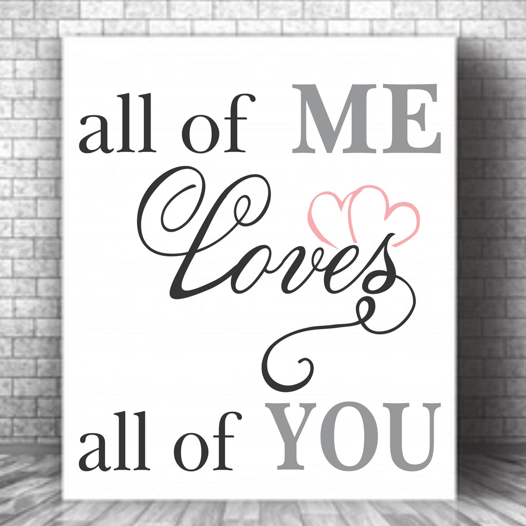 All of Me loves all of You - Stencil - Superior Stencils