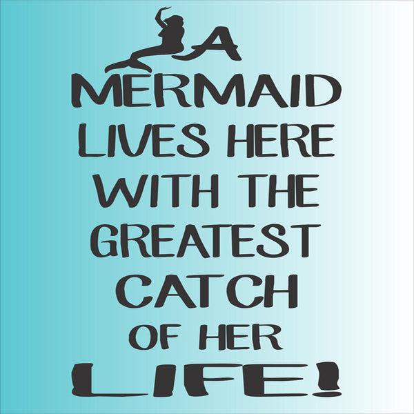 A Mermaid Lives Here Stencil - Superior Stencils