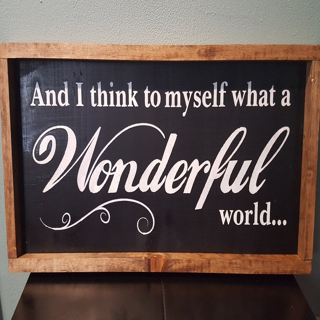 And I think to myself what a Wonderful World  Stencil - Superior Stencils